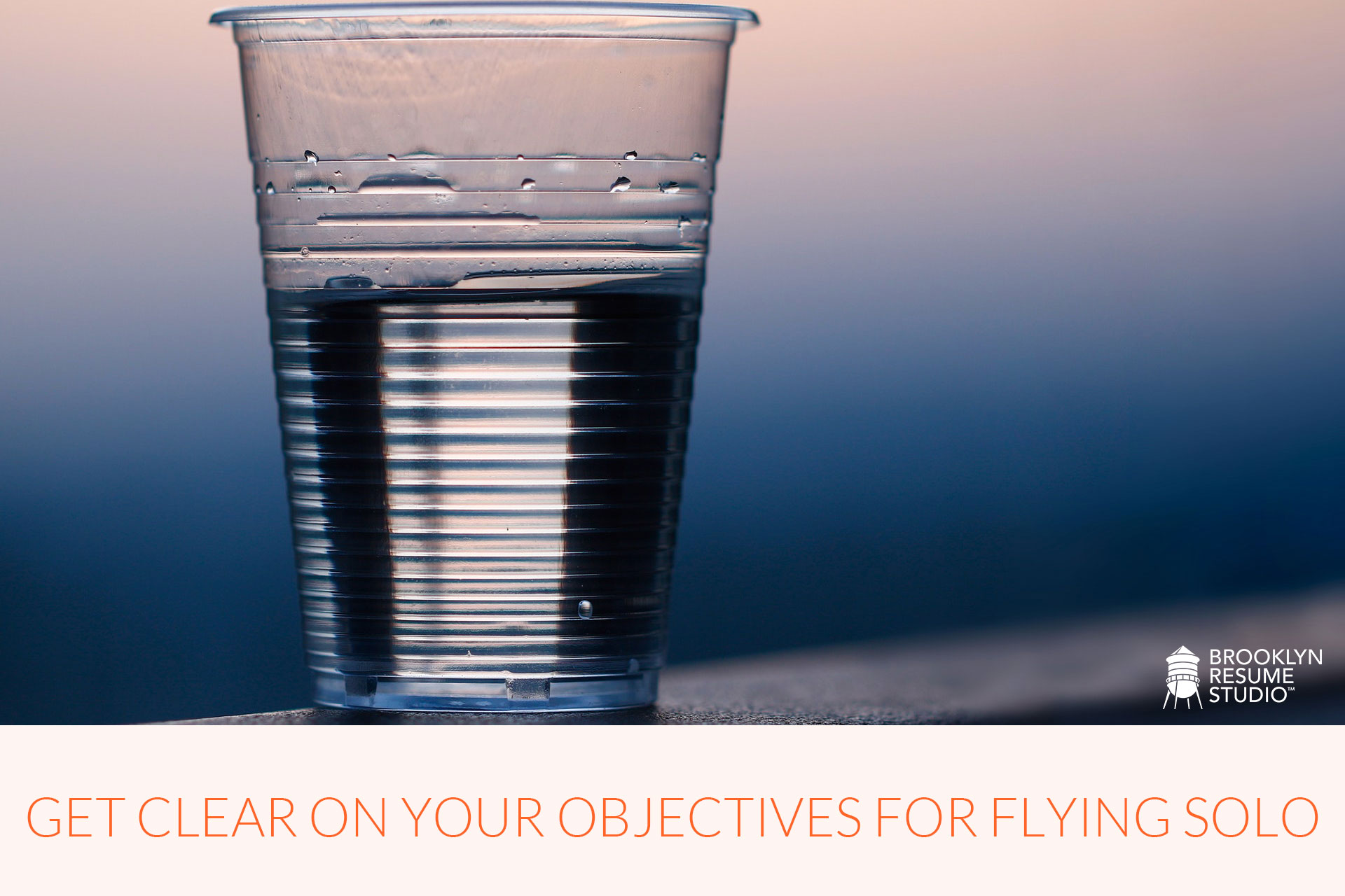 Freelance Smart: Get Clear on Your Objectives for Flying Solo