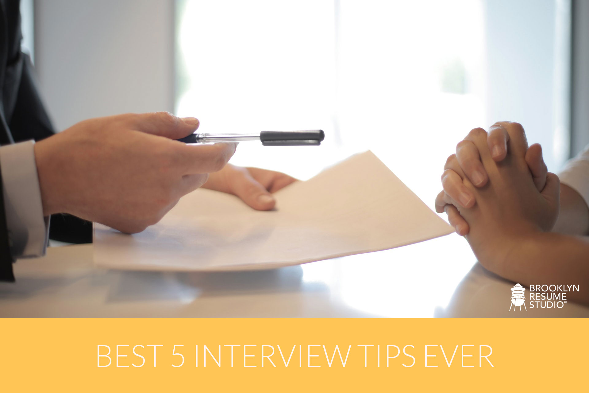 Best 5 Interview Tips Ever