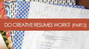 Do Creative Resume Work? - Brooklyn Resume Studio - Resume Writing, Career Coaching, LinkedIn Profile Development & Job Search Strategy Tools