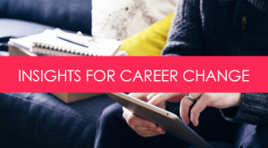 How to Bypass the Typical Hurdles of Changing Careers