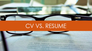 The Difference Between a Resume & a CV