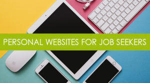 Personal Websites for Job Seekers (And How to Create One)