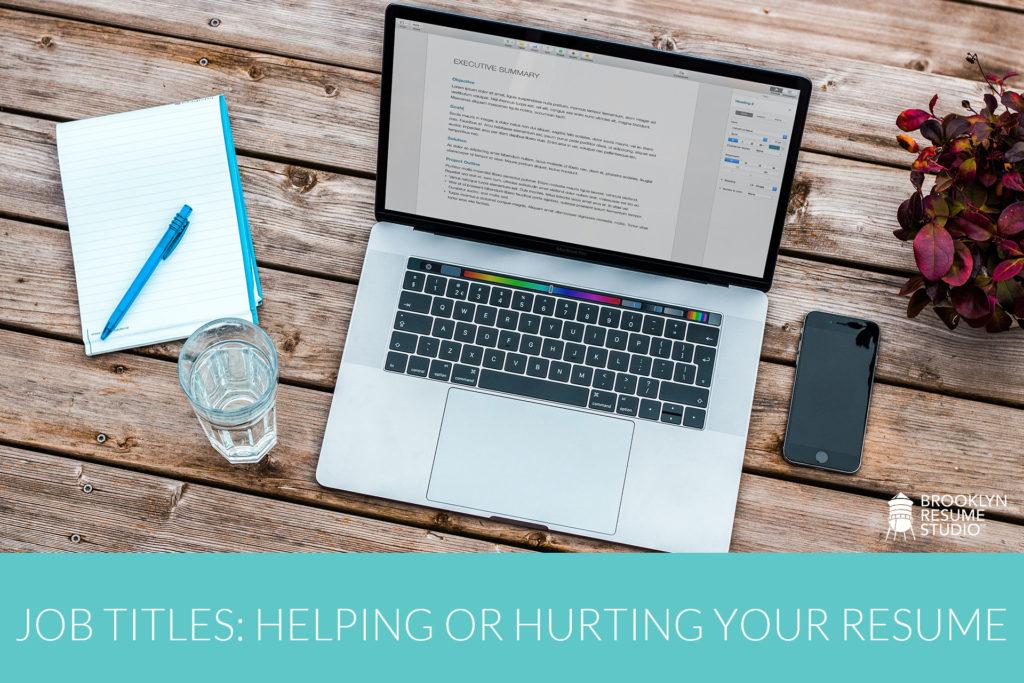 job titles helping hurting resume