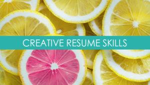 Creative Resume Skills