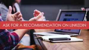 How to ask for a recommendation on linkedin