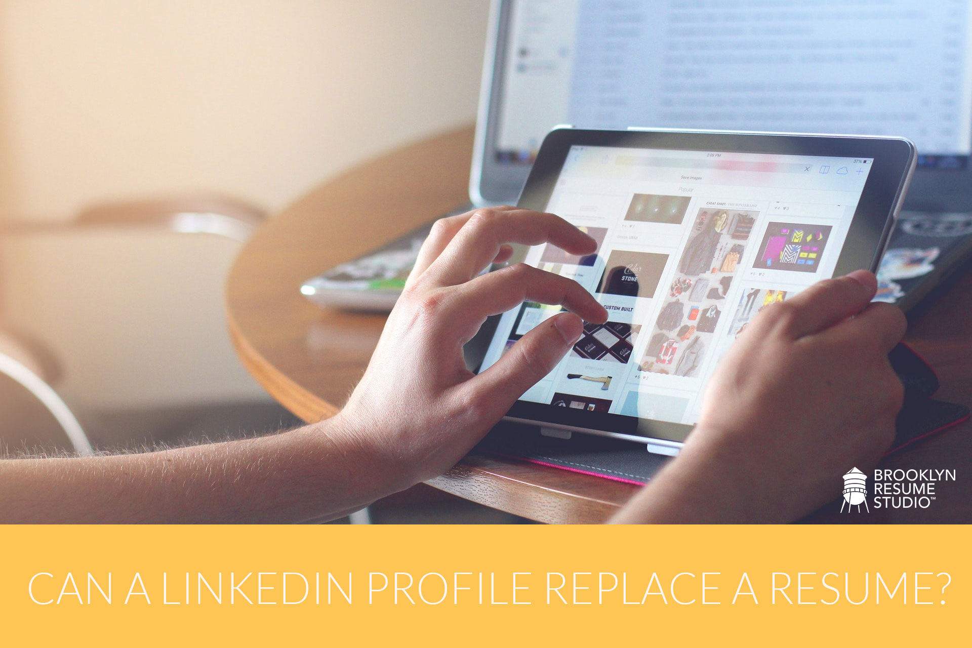 Can Your LinkedIn Profile Replace Your Resume?