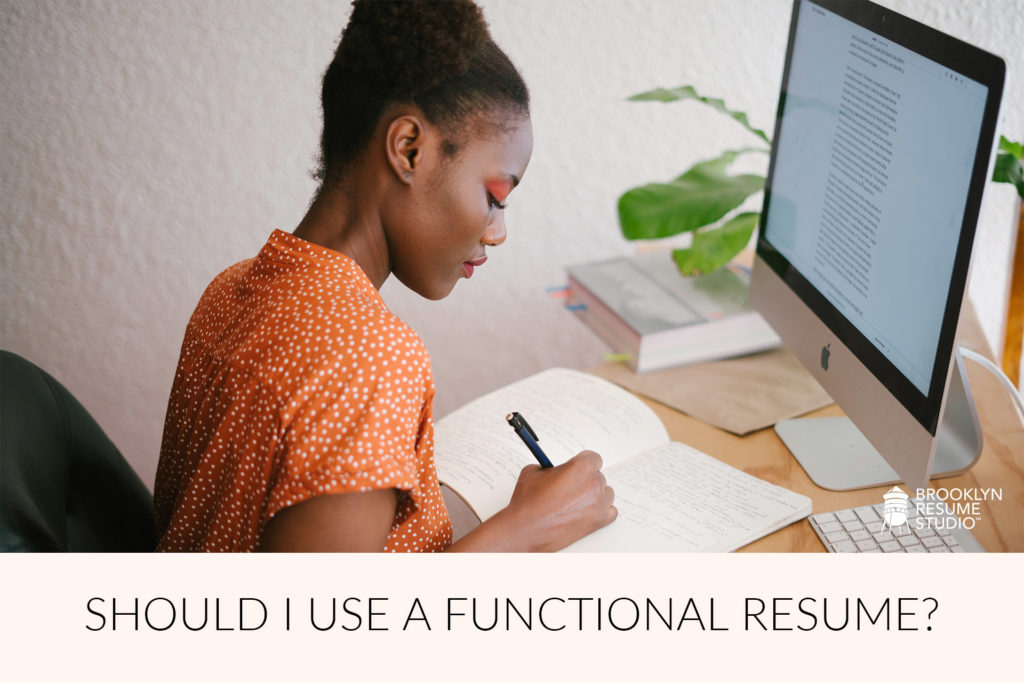 Functional Resumes - What are they and should I use one?
